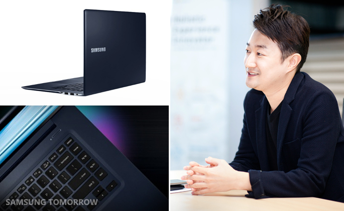 ATIV Book 9 (left) and Dongseok Lee (Product designer at Samsung Electronics)