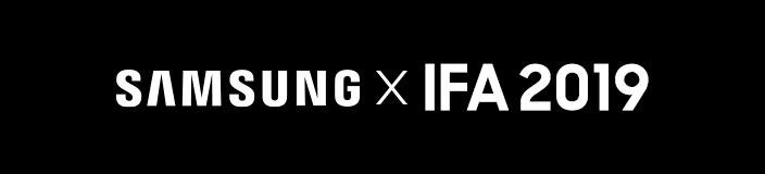 Samsung x IFA 2019