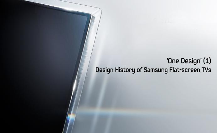 one design 1 design history of samsung flat screen tvs samsung global newsroom. Black Bedroom Furniture Sets. Home Design Ideas