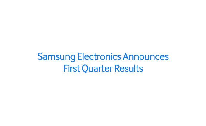 samsung electronics announces first quarter results