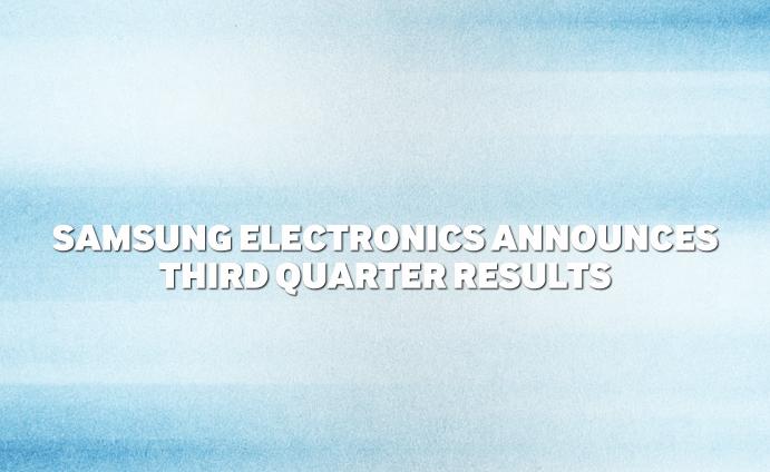 samsung electronics announces third quarter results