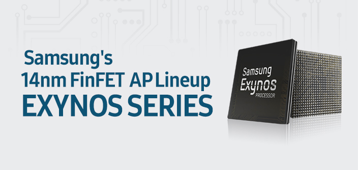 [Infographic] Samsung's 14nm FinFET AP Lineup Exynos Series