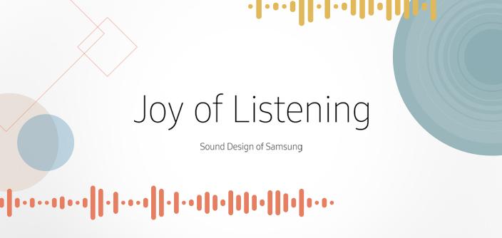 [Design Story] Joy of Listening: Sound Design at Samsung