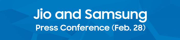 Jio and Samsung Press Conference