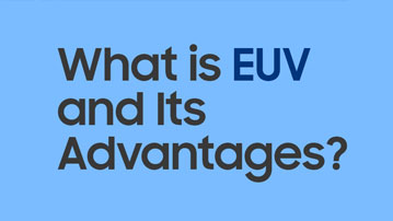 Infographic] EUV, Samsung's Latest Investment on Developing Next