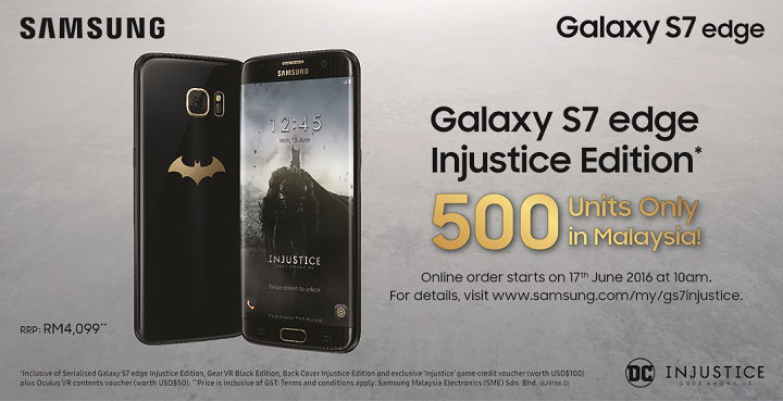 Be one of the elite 500 Malaysians in the world to own the exclusive Injustice Edition of Samsung Galaxy S7 edge